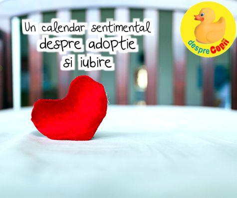 Un calendar sentimental despre adoptie si iubire