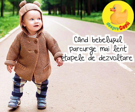 Cand bebelusul parcurge mai lent etapele de dezvoltare - ce trebuie sa stie parintii