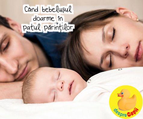 Cand bebelusul doarme in patul parintilor