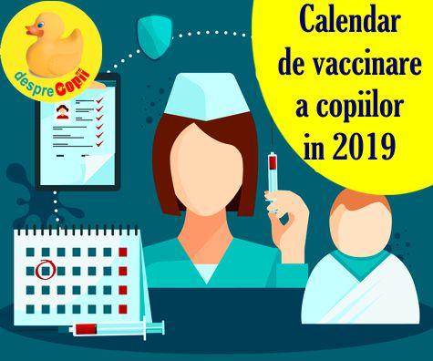 Schema vaccinurilor in 2019: calendarul de imunizare a copiilor in Romania