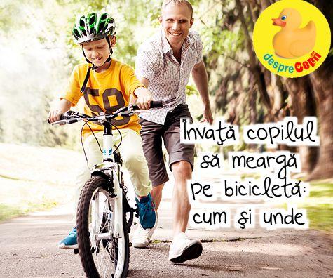 Invata copilul sa mearga pe bicicleta: cum si unde