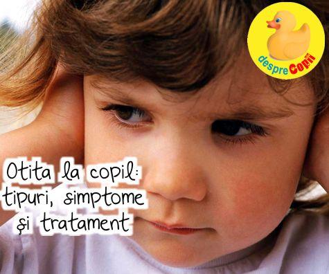Otita la copil: tipuri, simptome si tratament