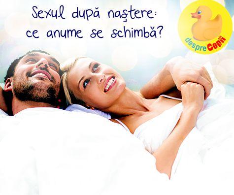Sexul dupa nastere: ce anume se schimba?
