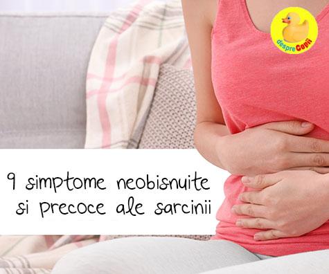 9 simptome precoce si chiar neobisnuite ale sarcinii