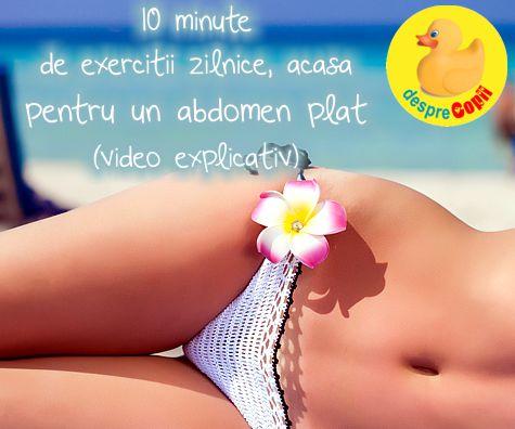 Abdomen plat : 10 minute de exercitii pe care le poti face acasa (video)