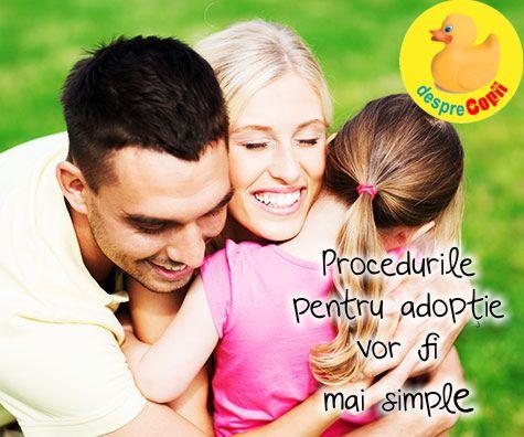 Procedurile pentru adoptie vor fi mai simple