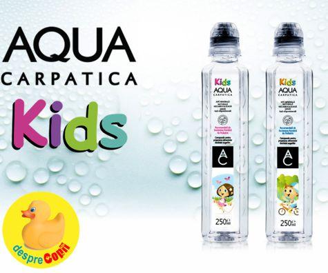 (P) AQUA Carpatica Kids - ideala pentru hidratarea copiilor