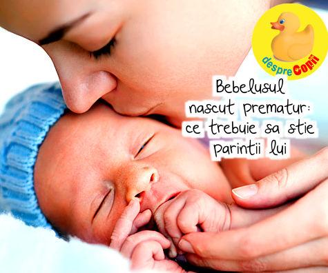 Bebelusul nascut prematur: ce trebuie sa stie parintii lui