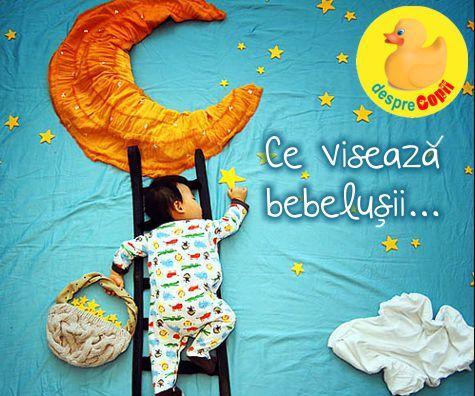 Ce viseaza bebelusii?