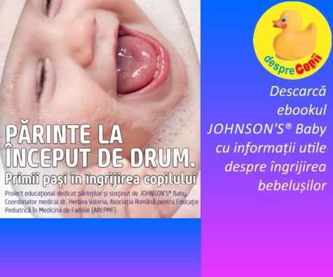 JOHNSON'S<sup>&reg;</sup> Baby lanseaza ebookul Parinte la inceput de drum. Primii pasi in ingrijirea copilului