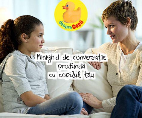 Minighid de conversatie profunda cu copilul tau