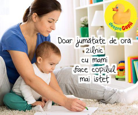 Doar jumatate de ora petrecuta de copil zilnic in compania mamei - il face mai inteligent