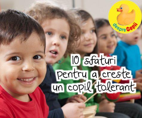10 sfaturi pentru a creste un copil tolerant