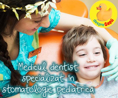 De ce este important sa alegem pentru copil un medic dentist specializat in stomatologie pediatrica