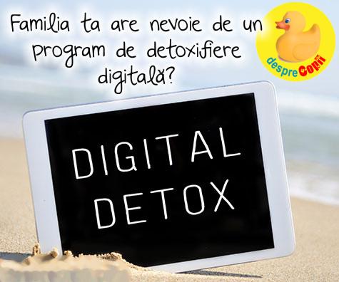 Programul de detoxifiere digitala ce ar trebui urmat de fiecare familie