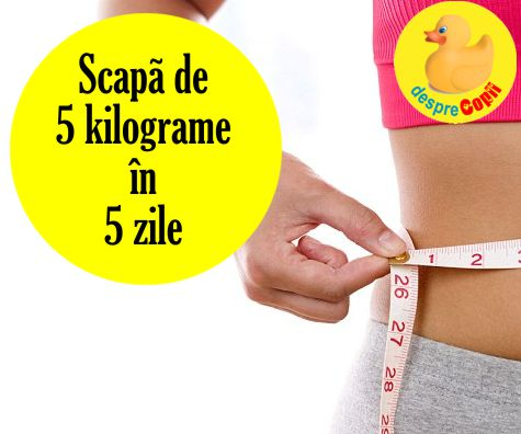 Scapa de 5 kilograme in 5 zile cu aceasta dieta de detoxificare