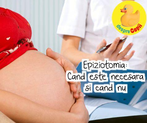 Epiziotomia: Cand este necesara si cand nu