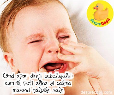 Cand apar dintii bebelusului: cum il poti alina si calma masand talpile sale