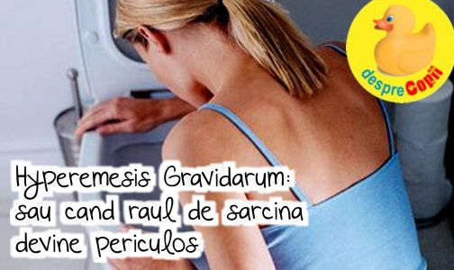 Hyperemesis Gravidarum: sau cand raul de sarcina devine periculos width=