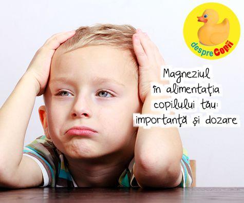 Magneziul in alimentatia copilului tau: importanta si dozare