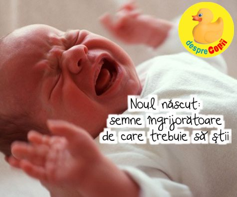 Noul nascut: semne ingrijoratoare de care trebuie sa stii