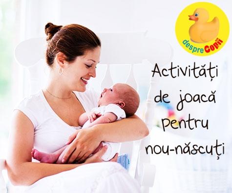 Activitati de joaca pentru nou-nascuti