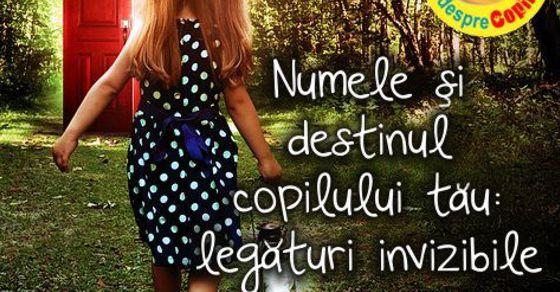 Numele si destinul copilului tau: legaturi invizibile width=
