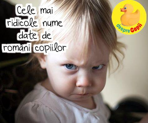 Cele mai ridicole nume date de romani copiilor