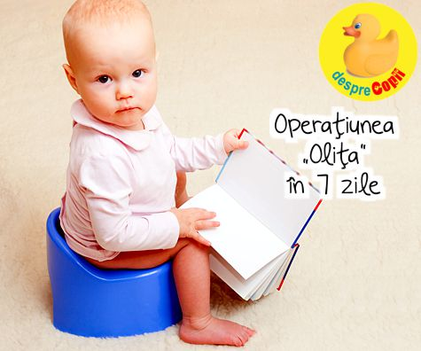 "Operatiunea ""Olita"" in 7 zile"