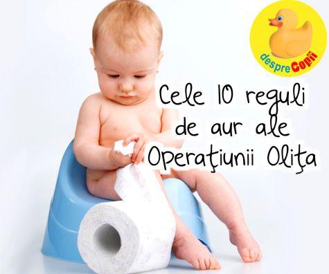 Cele 10 reguli de aur ale Operatiunii Olita!