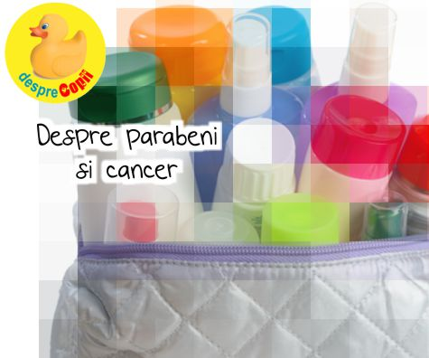Despre parabeni si cancer