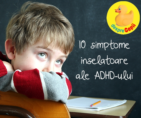 10 simptome inselatoare ale ADHD-ului la copil