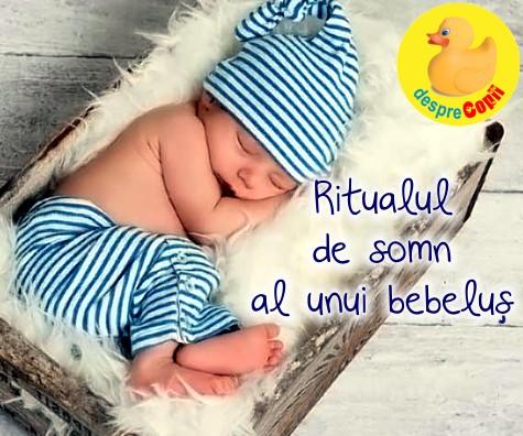 Ritualul de somn al unui bebelus