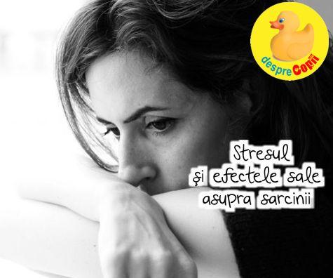 Stresul si efectele sale asupra sarcinii