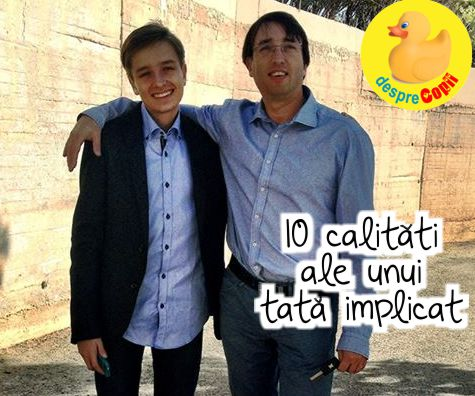 10 calitati ale unui tata implicat